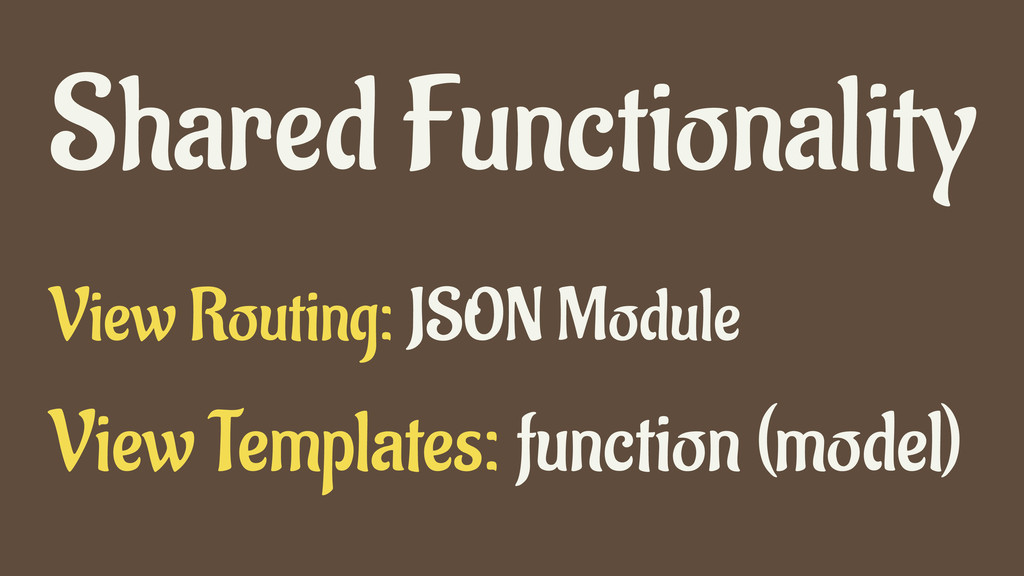 View Templates: function (model) Shared Functio...