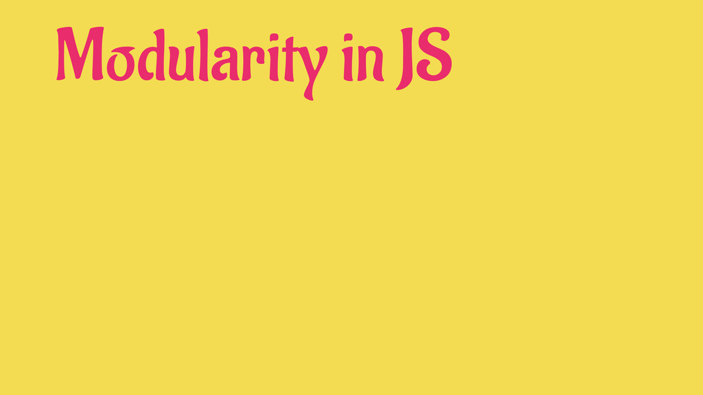 Modularity in JS