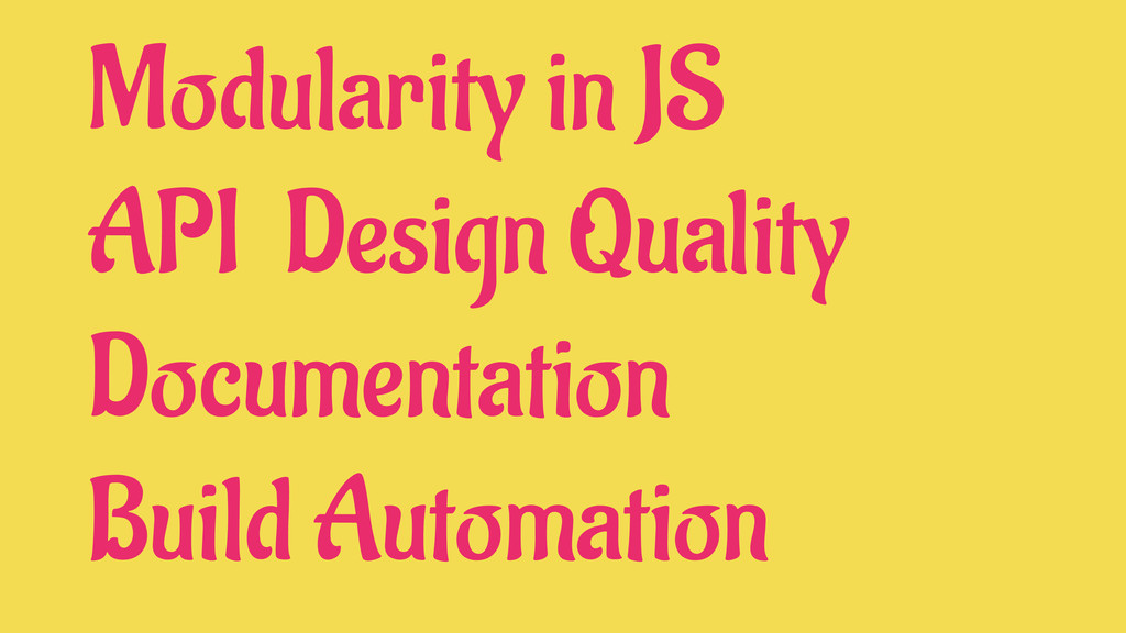 Modularity in JS API Design Quality Documentati...