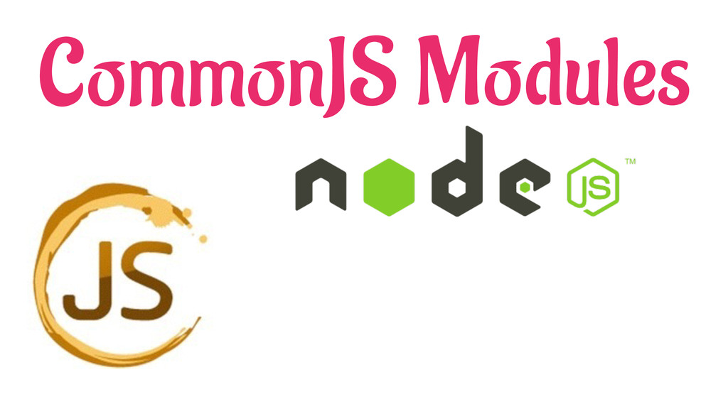 CommonJS Modules