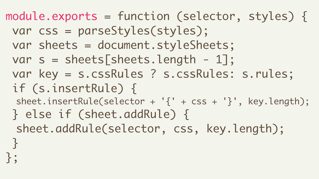 module.exports = function (selector, styles) { ...
