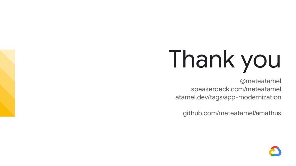 Thank you @meteatamel speakerdeck.com/meteatame...