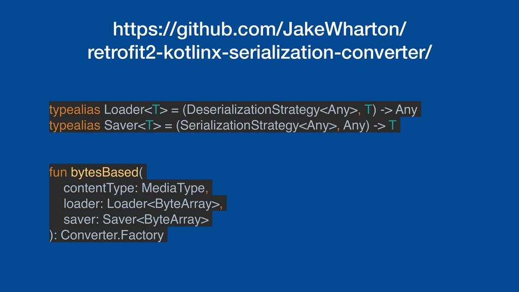 https://github.com/JakeWharton/ retrofit2-kotlin...