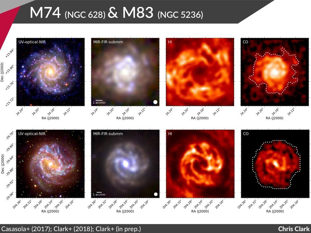 M74 (NGC 628) & M83 (NGC 5236) Chris Clark Casa...