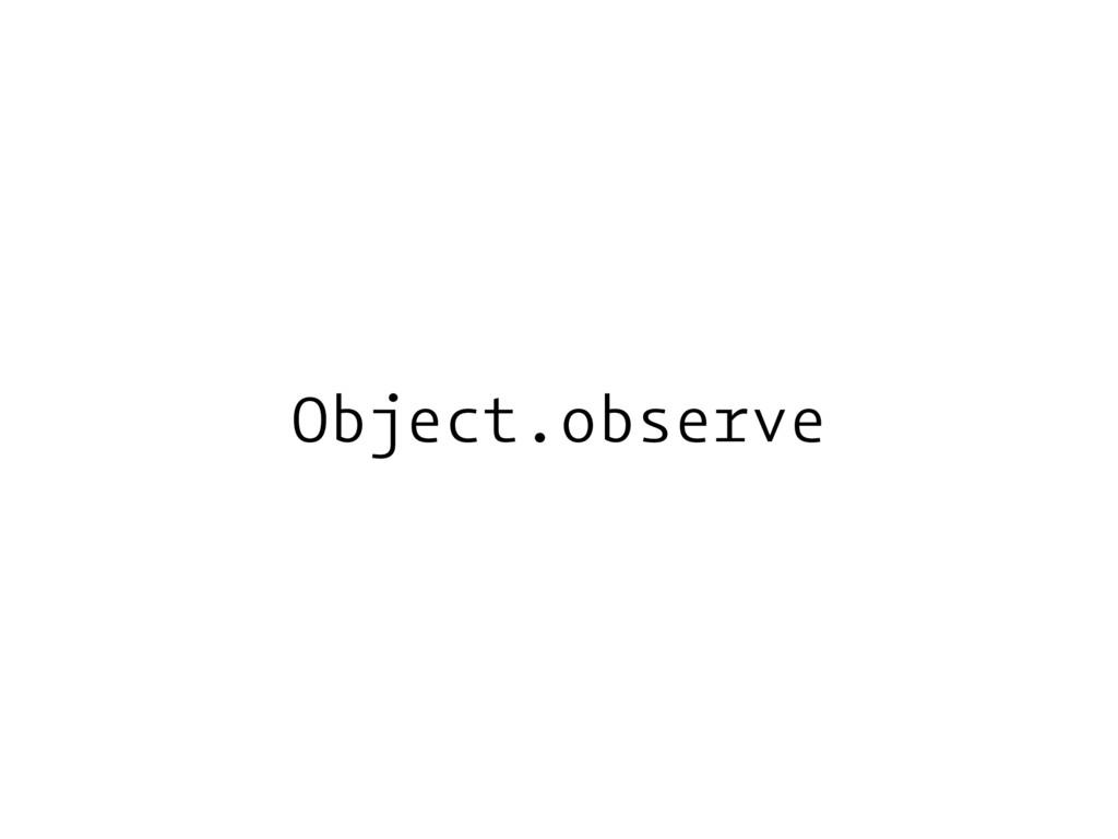 Object.observe