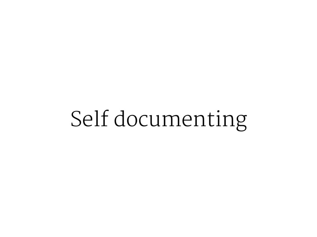 Self documenting