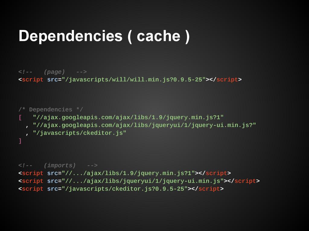 Dependencies ( cache ) <!-- (imports) --> <scri...