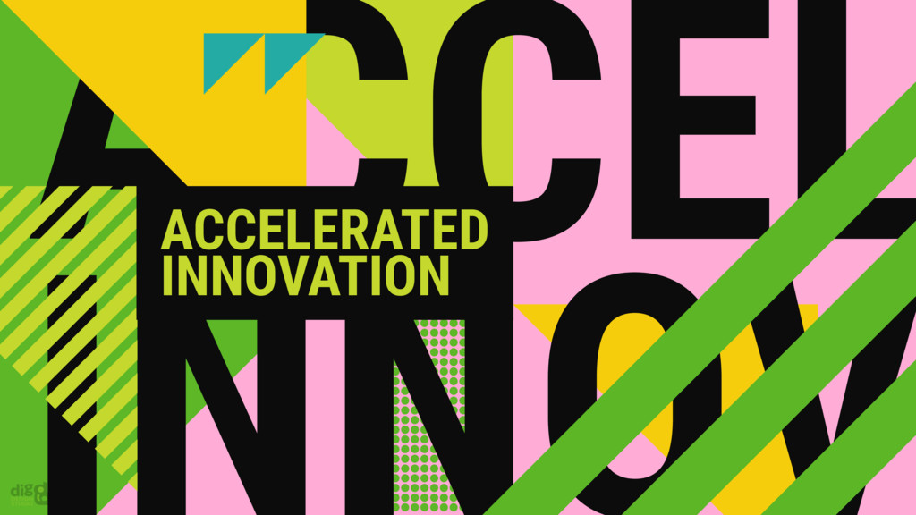 ACCEL ACCELERATED INNOVATION
