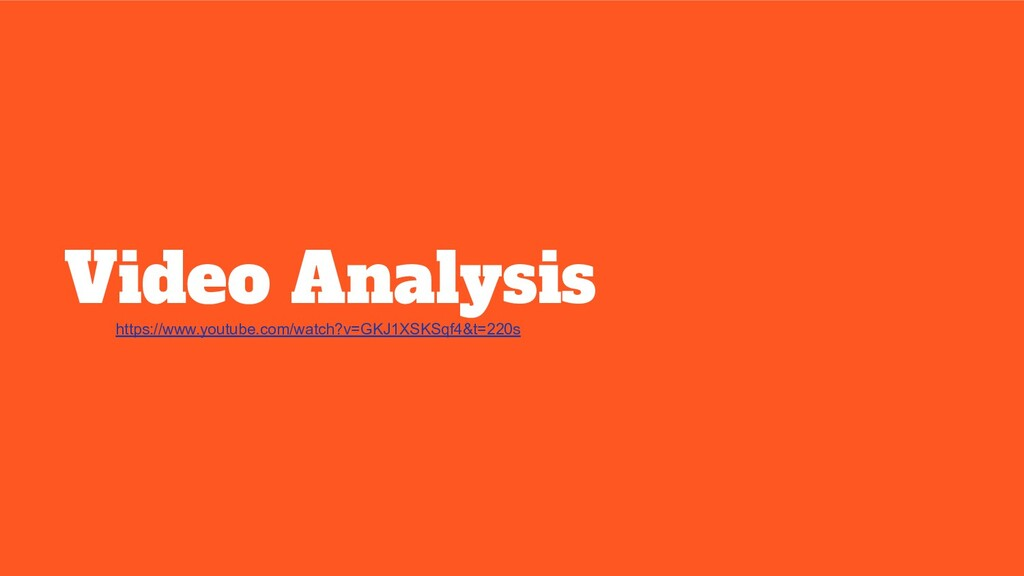 Video Analysis https://www.youtube.com/watch?v=...