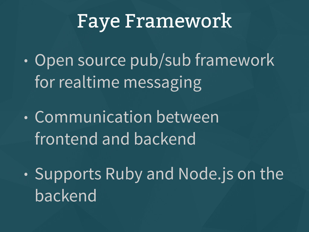 Faye Framework • Open source pub/sub framework ...