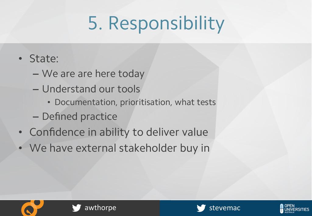 20 awthorpe  stevemac  5. Responsibility ...