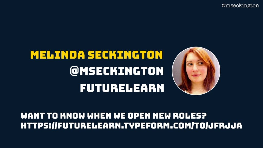 @mseckington Want to know when we open new role...