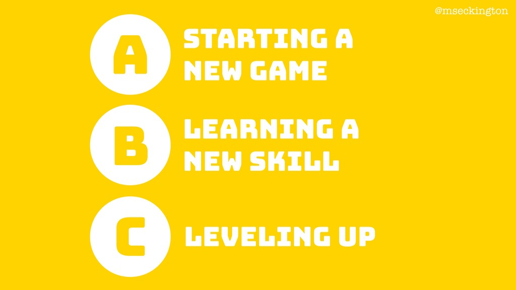 @mseckington STARTING A NEW GAME A B Learning a...