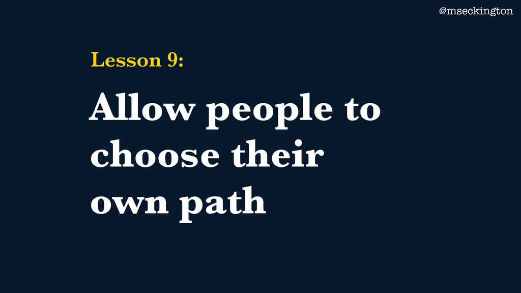 @mseckington Lesson 9: Allow people to choose t...
