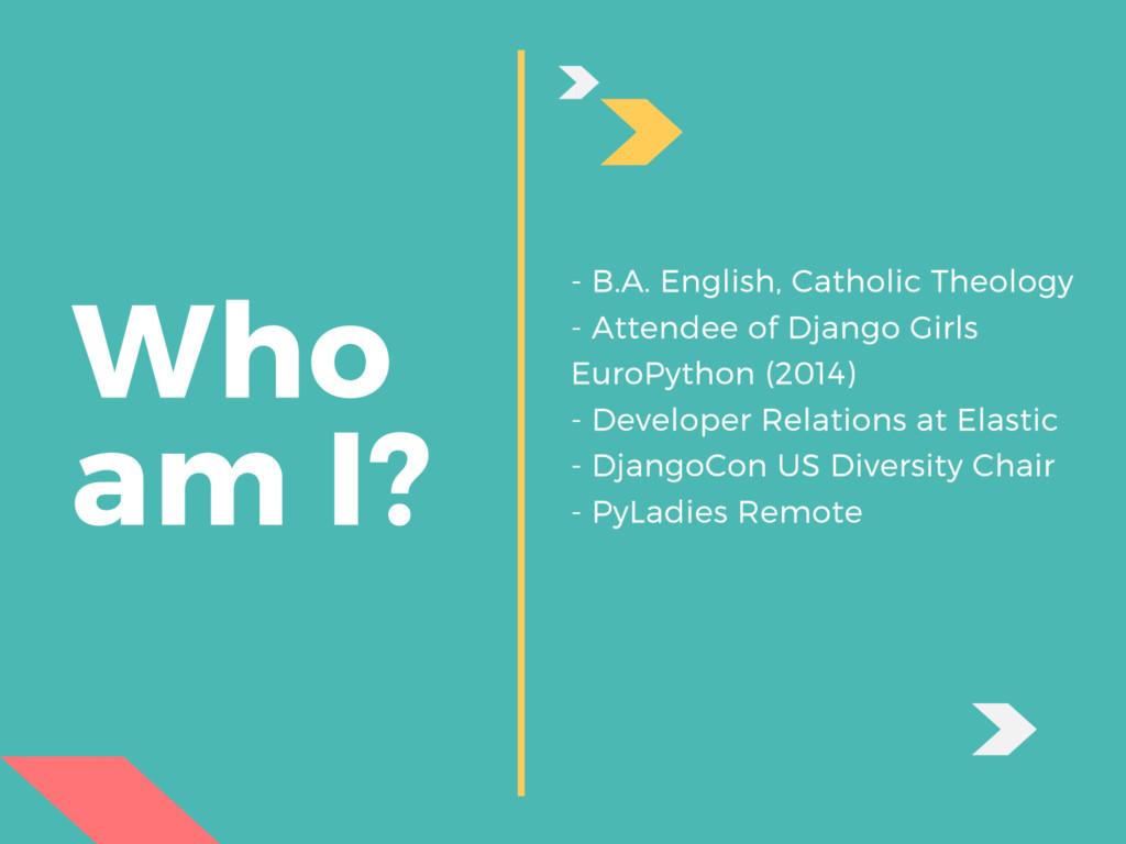 Who am I? - B.A. English, Catholic Theology - A...