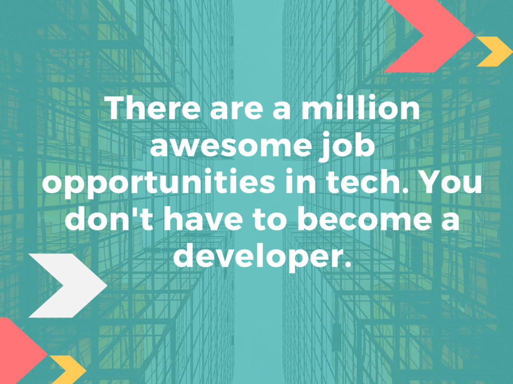 There are a million awesome job opportunities i...