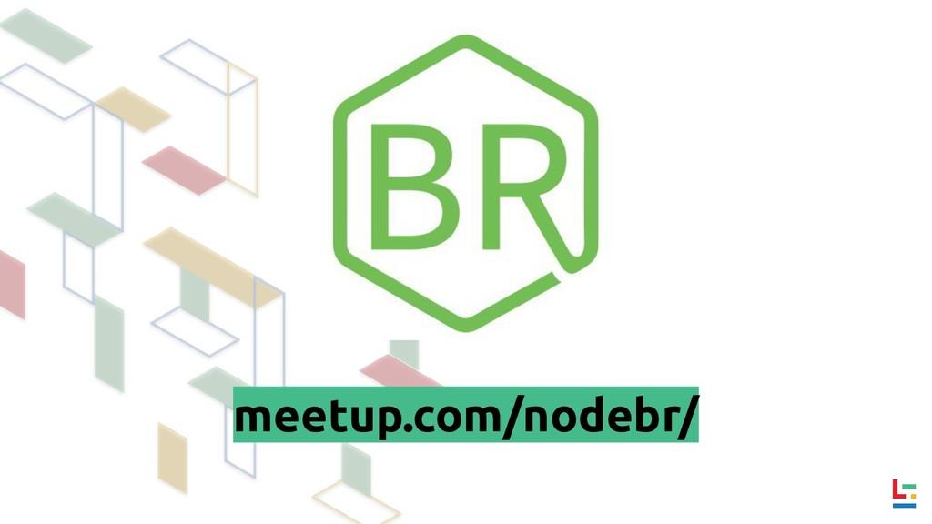 meetup.com/nodebr/