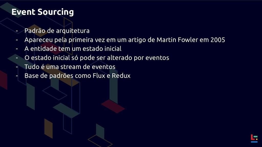 Event Sourcing - Padrão de arquitetura - Aparec...
