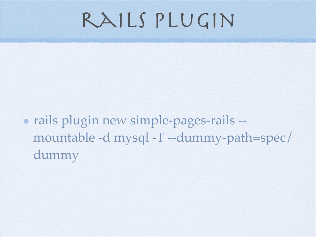 rails plugin rails plugin new simple-pages-rail...