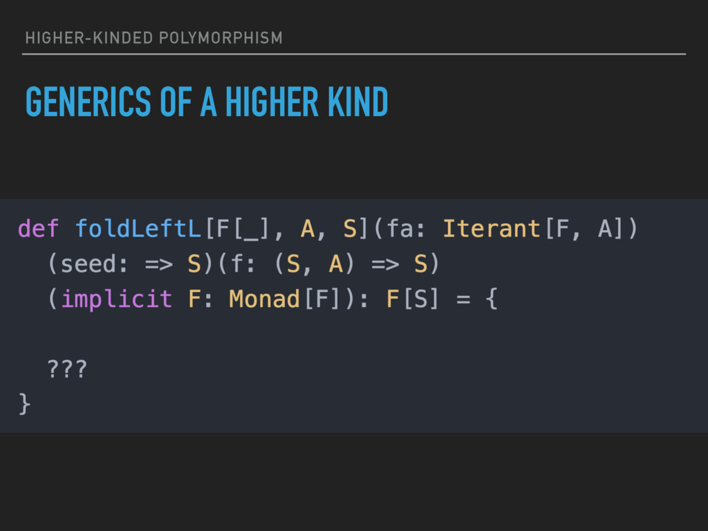 HIGHER-KINDED POLYMORPHISM GENERICS OF A HIGHER...