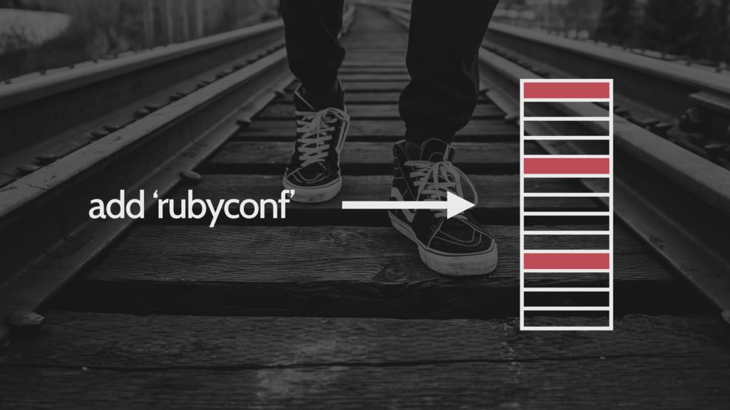add 'rubyconf'
