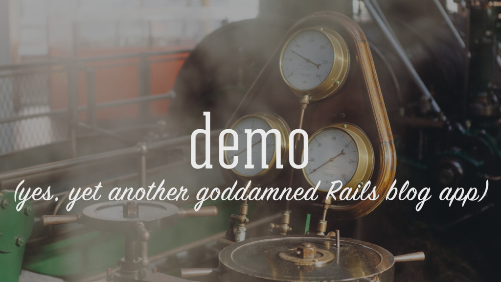 demo (yes, yet another goddamned Rails blog app)