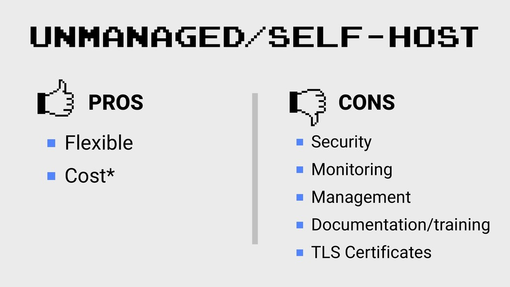 UNMANAGED/SELF-HOST Flexible Cost* Security Mon...