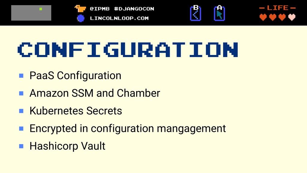 CONFIGURATION PaaS Configuration Amazon SSM and...