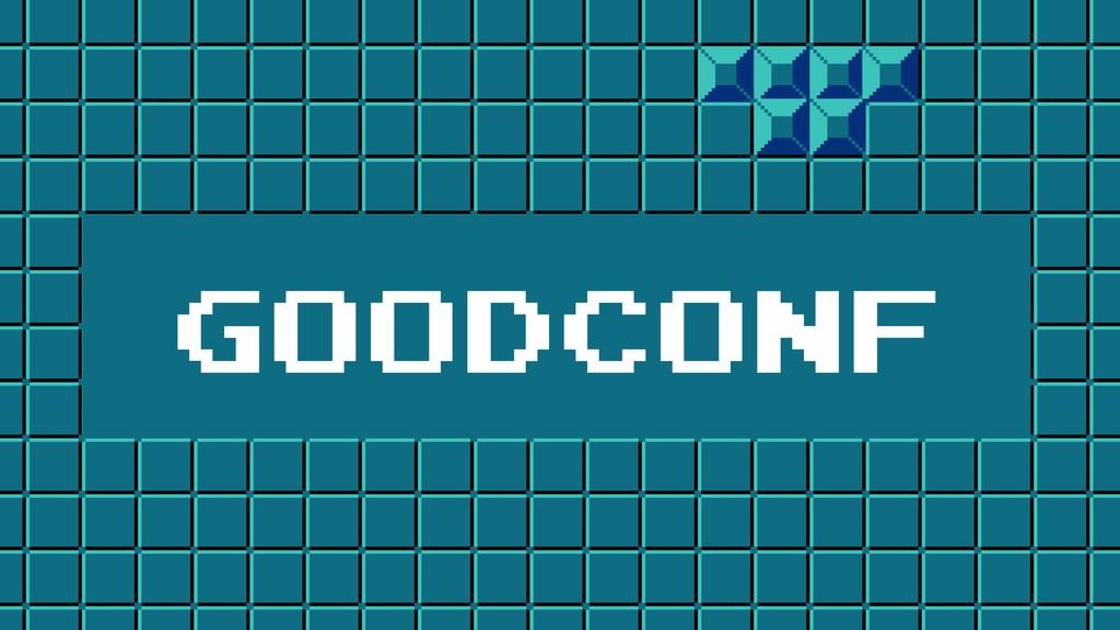 GOODCONF