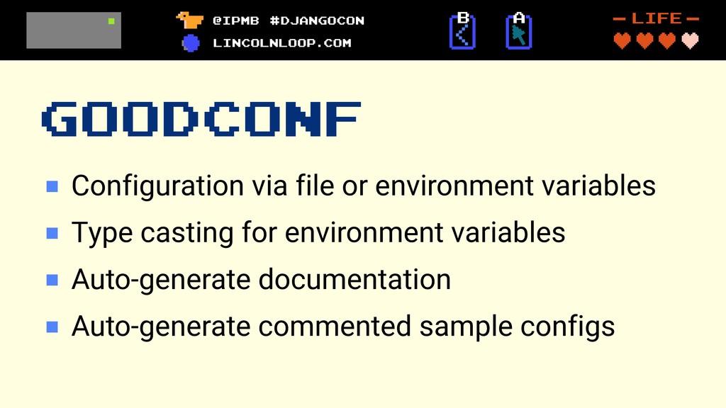 GOODCONF Configuration via file or environment ...