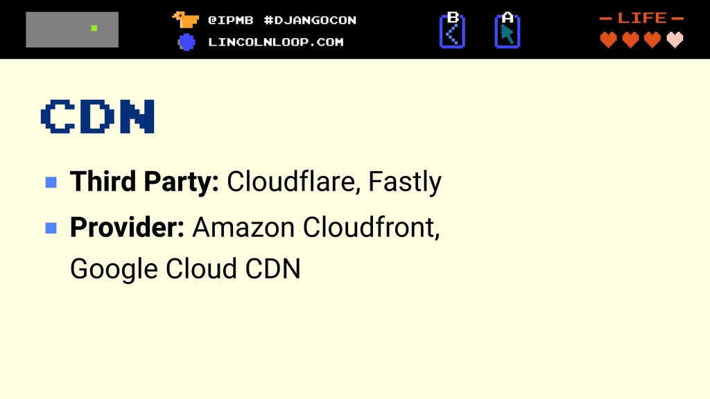 CDN Third Party: Cloudflare, Fastly Provider: A...