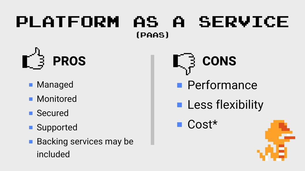 PROS  CONS  PLATFORM AS A SERVICE (PAAS) Manage...