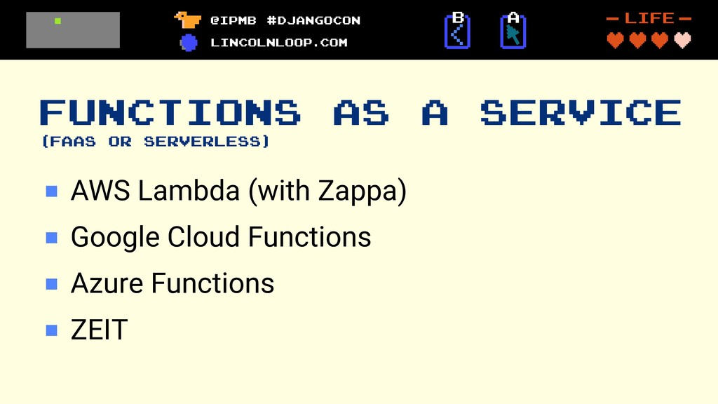 FUNCTIONS AS A SERVICE (FAAS OR SERVERLESS) AWS...