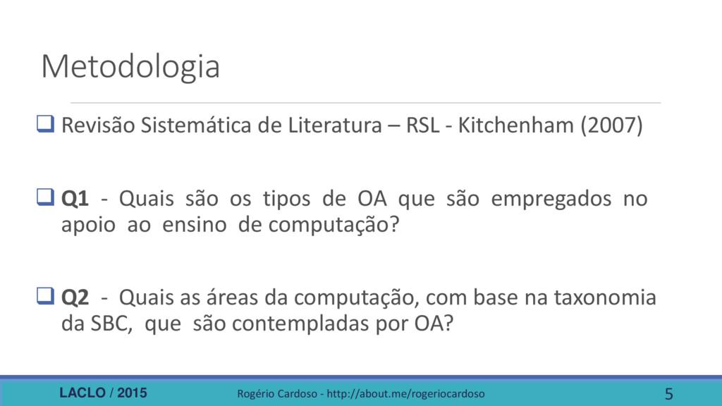 LACLO / 2015 Metodologia  Revisão Sistemática ...