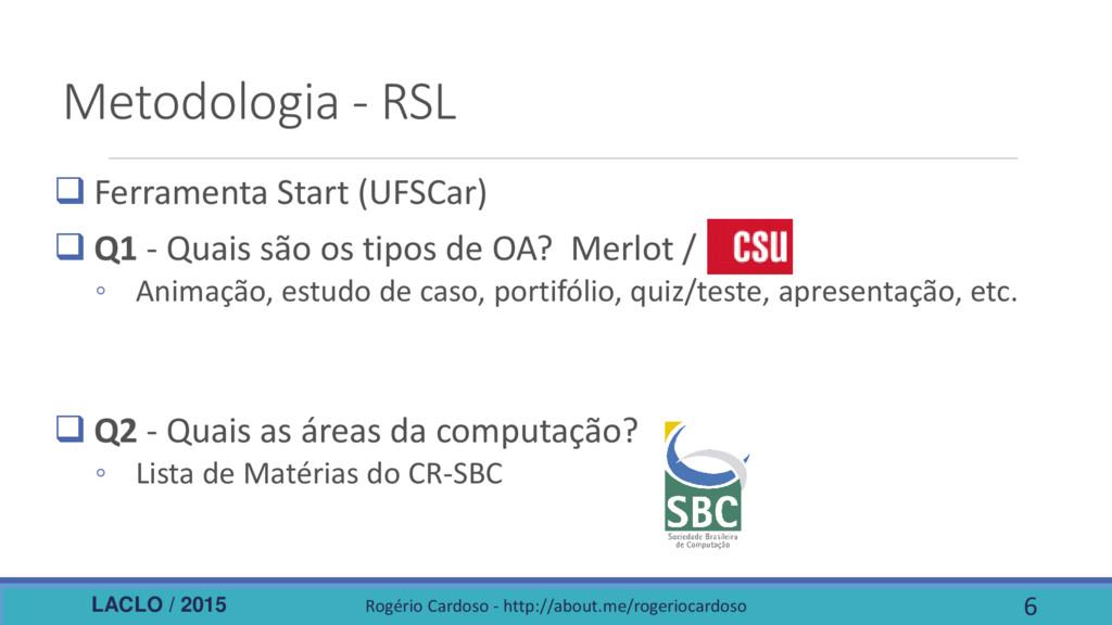 LACLO / 2015 Metodologia - RSL  Ferramenta Sta...
