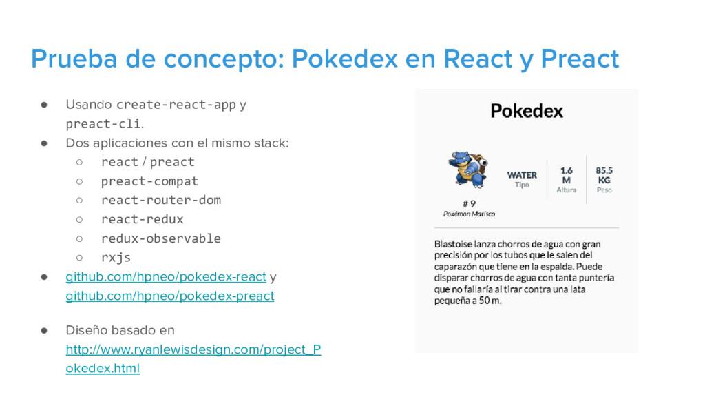 ● Usando create-react-app y preact-cli. ● Dos a...