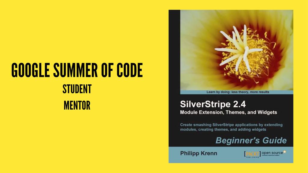 GOOGLE SUMMER OF CODE STUDENT MENTOR
