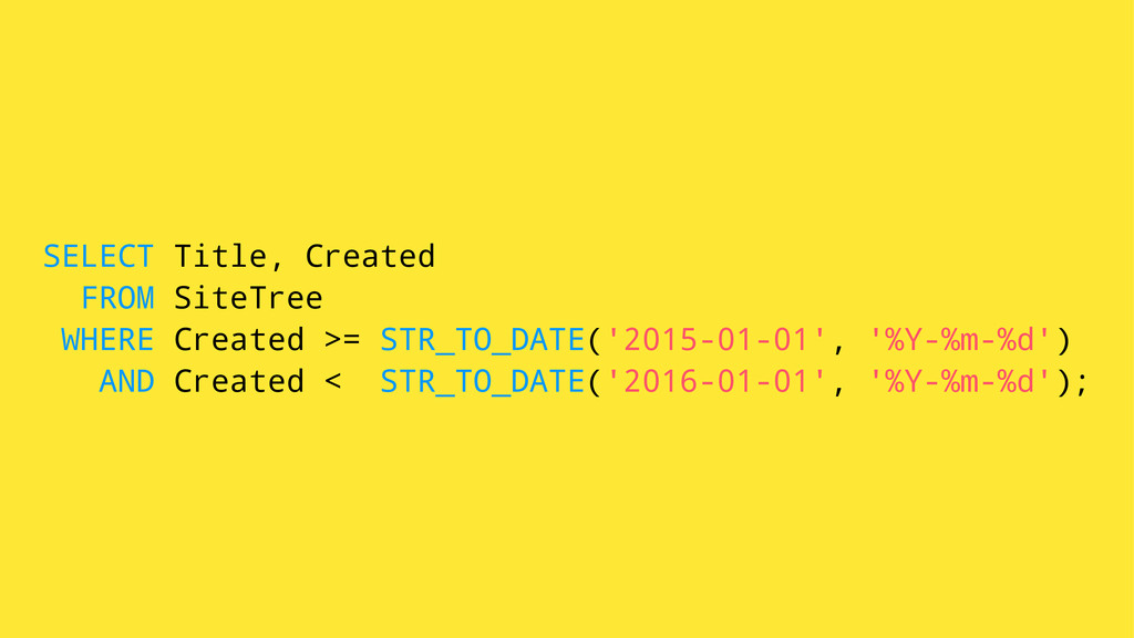 SELECT Title, Created FROM SiteTree WHERE Creat...