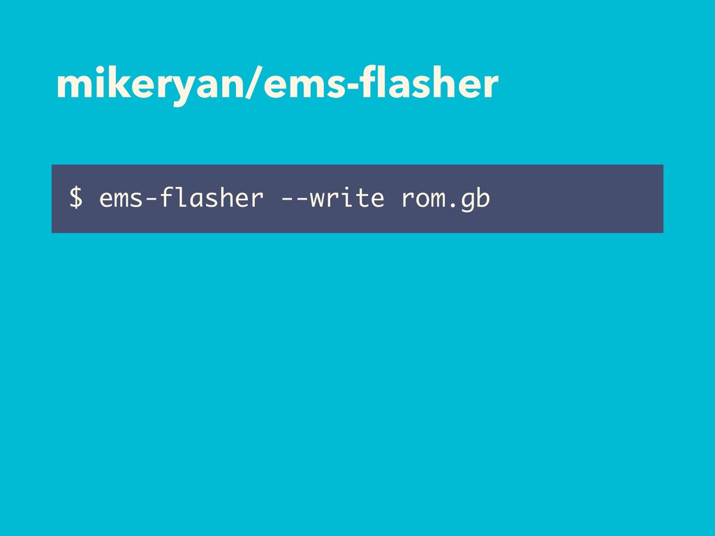 mikeryan/ems-flasher $ ems-flasher --write rom.gb