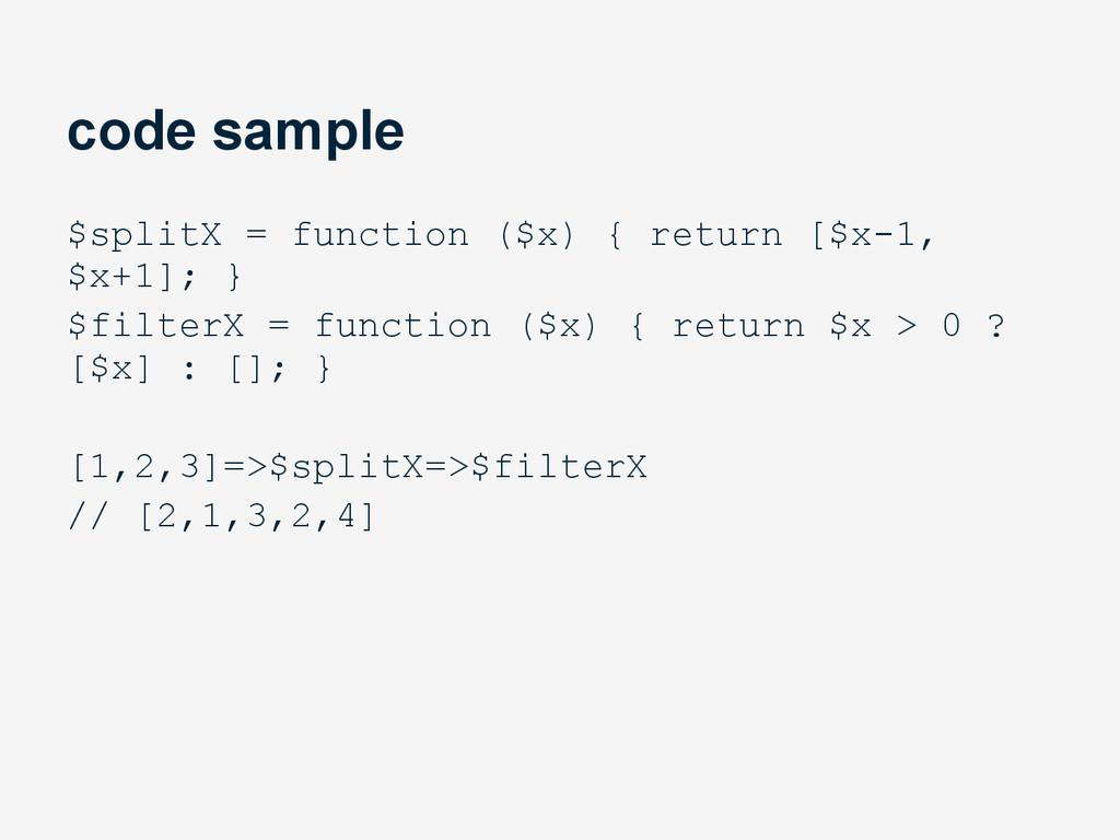 code sample $splitX = function ($x) { return [$...