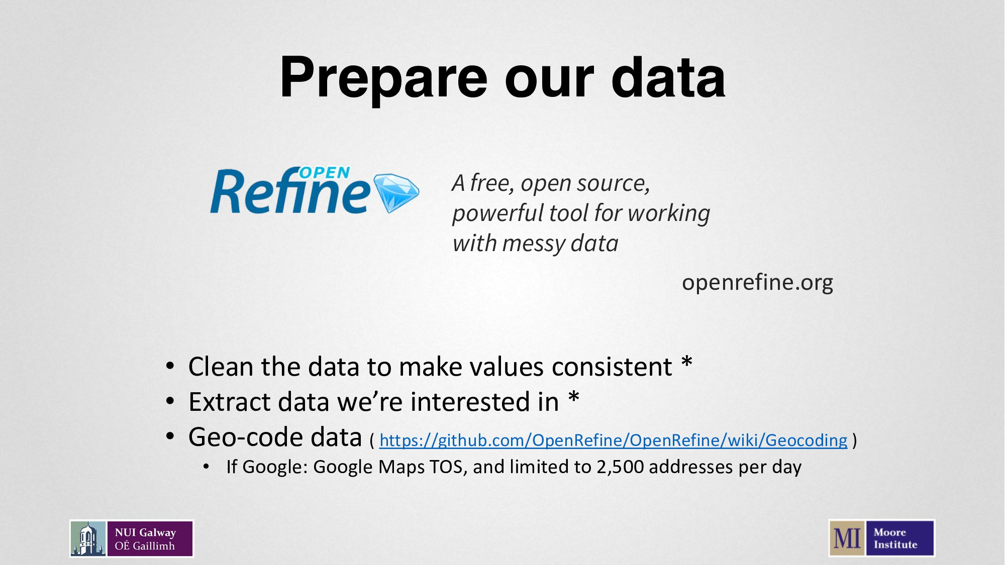 Prepare our data A free, open source, powerful ...