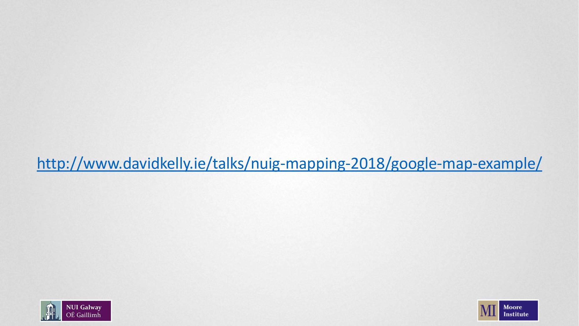 http://www.davidkelly.ie/talks/nuig-mapping-201...