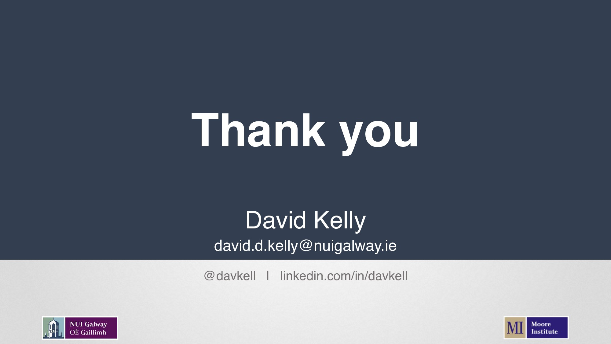 Thank you David Kelly david.d.kelly@nuigalway.i...