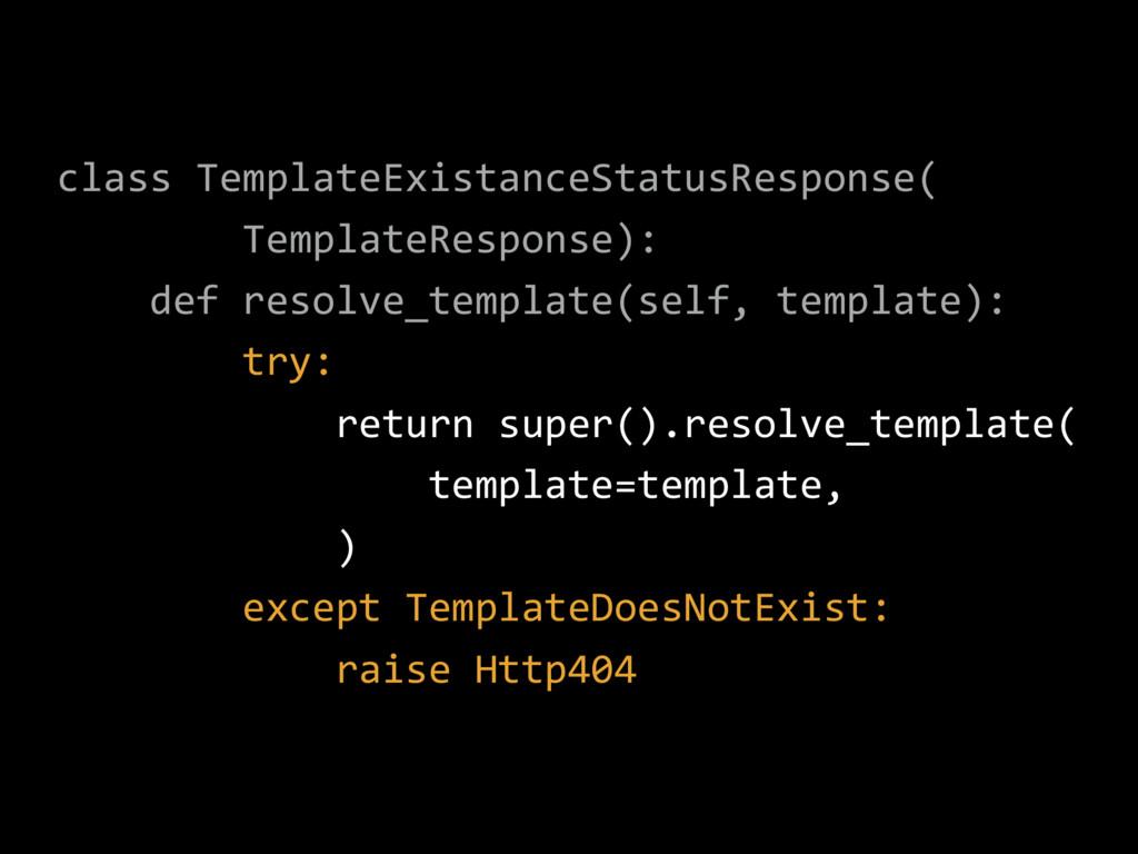 class TemplateExistanceStatusResponse( Template...