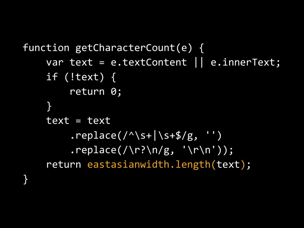 function getCharacterCount(e) { var text = e.te...