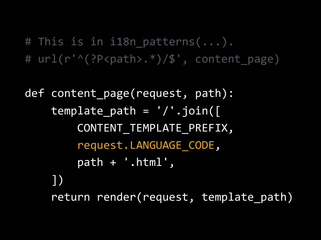 # This is in i18n_patterns(...). # url(r'^(?P<p...