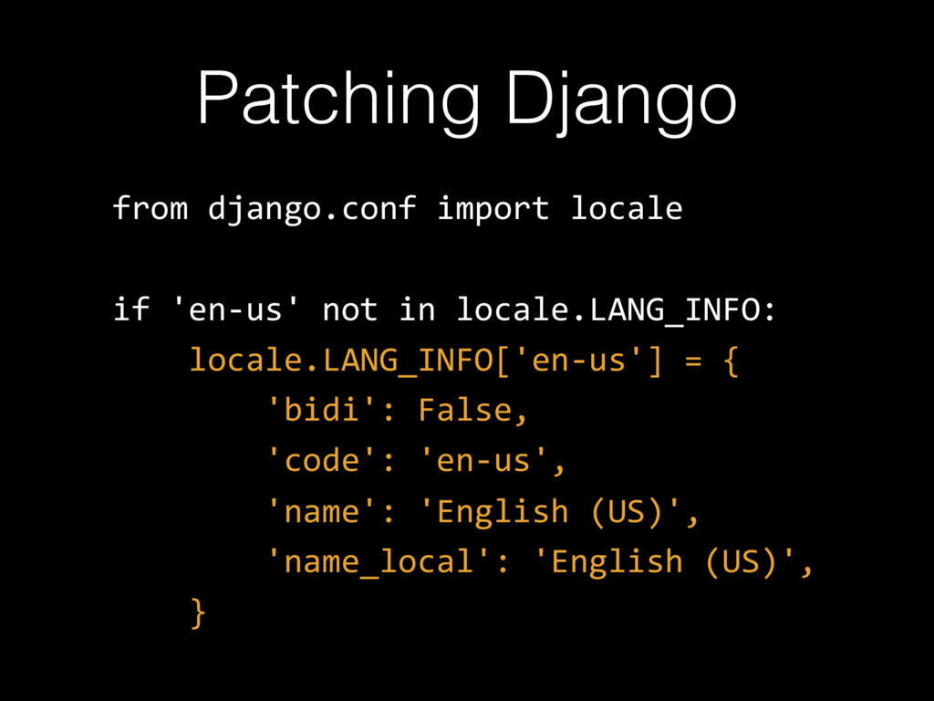Patching Django from django.conf import locale ...
