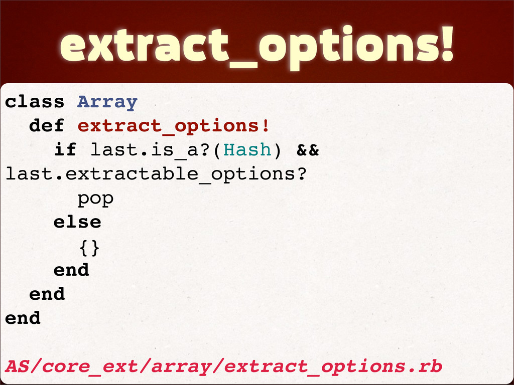 extract_options! class Array def extract_option...