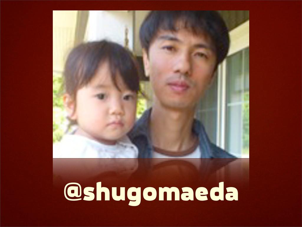 @shugomaeda
