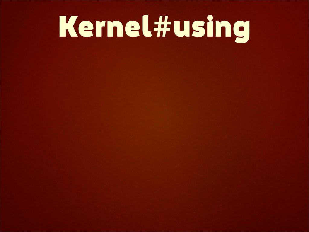Kernel#using